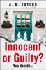 A. M. Taylor - Innocent or Guilty? artwork