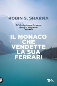 Il monaco che vendette la sua Ferrari Book Cover