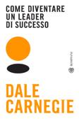 Come diventare un leader di successo