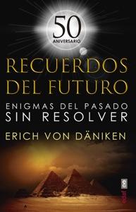Recuerdos del futuro. 50 Aniversario Book Cover