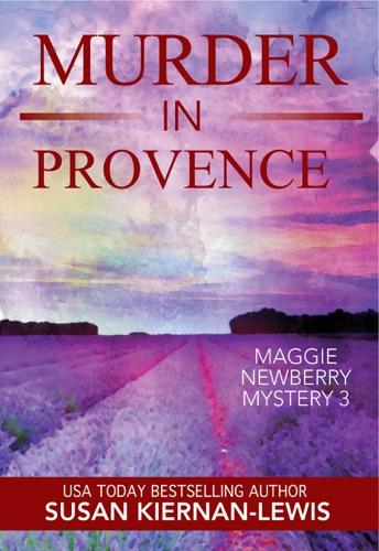 Murder in Provence - Susan Kiernan-Lewis - Susan Kiernan-Lewis