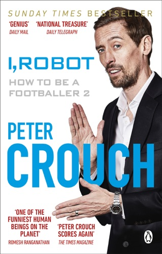 Peter Crouch - I, Robot