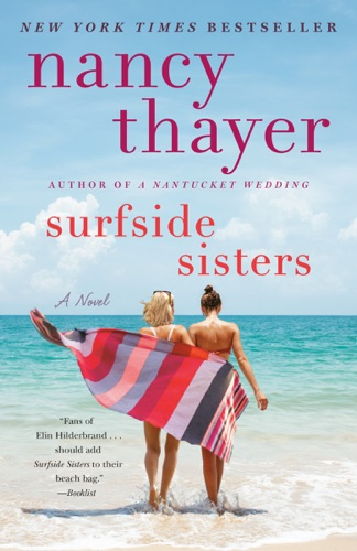 Nancy Thayer - Surfside Sisters