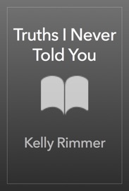 Truths I Never Told You PDF Download