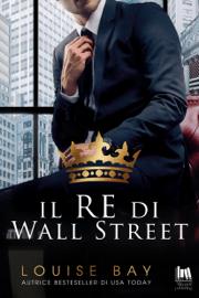 Il re di Wall Street Par Il re di Wall Street