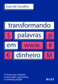 Transformando palavras em dinheiro Book Cover