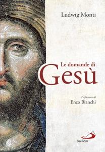 Le domande di Gesù Book Cover
