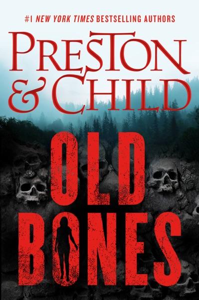 Old Bones - Douglas Preston & Lincoln Child book cover
