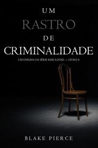 Um Rastro de Crime (Um Enigma da Série Keri Locke — Livro 4) Book Cover