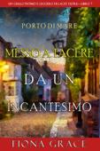 Messo a tacere da un incantesimo (Un giallo intimo e leggero di Lacey Doyle–Libro 7)