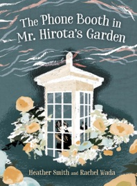 The Phone Booth In Mr Hirota S Garden