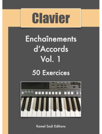 Clavier Enchaînements d'Accords Vol. 1
