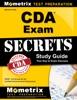 Secrets Of The CDA Exam Study Guide: