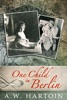 One Child In Berlin (Stella Bled Book Three)