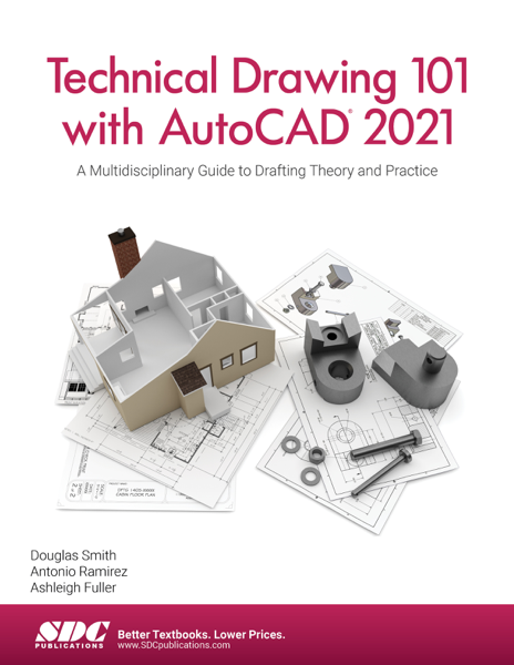 Technical Drawing 101 with AutoCAD 2021