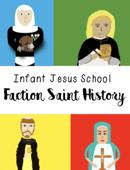 Infant Jesus School Faction Saints