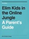 Elim Kids In The Online Jungle
