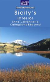 Sicily's Interior: Enna, Caltanisetta, Caltagirone & Beyond
