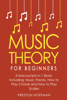 Preston Hoffman - Music Theory: For Beginners - Bundle - The Only 3 Books You Need to Learn Music Theory Worksheets, Chord Theory and Scale Theory Today  artwork