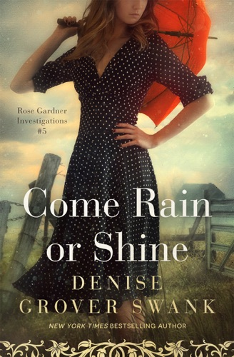 Denise Grover Swank - Come Rain or Shine