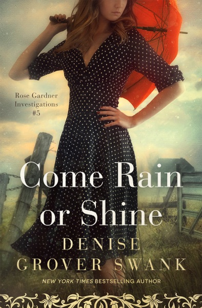 Come Rain or Shine - Denise Grover Swank book cover