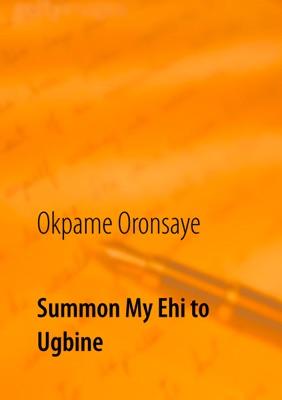 Summon My Ehi to Ugbine