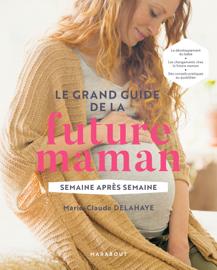 Le grand guide de la future maman