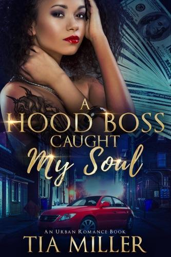 A Hood Boss Caught My Soul ( An Urban Romance Book) E-Book Download