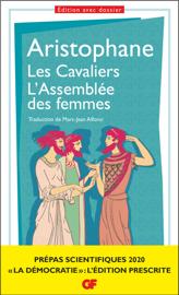 Les Cavaliers – L'Assemblée des femmes. Prépas scientifiques 2019-2020 Edition prescrite GF