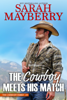 Sarah Mayberry - The Cowboy Meets His Match  artwork