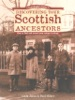A Genealogist's Guide To Discovering Your Scottish Ancestors