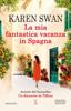 Karen Swan - La mia fantastica vacanza in Spagna artwork