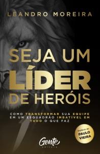 Seja um líder de heróis Book Cover