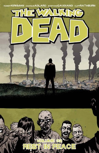 Robert Kirkman, Charlie Adlard & Stefano Gaudiano - The Walking Dead Vol. 32