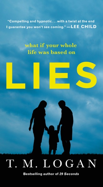 Lies - T. M. Logan book cover