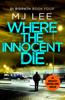 M. J. Lee - Where the Innocent Die artwork