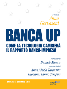BANCA UP. Come la tecnologia cambierà il rapporto banca-impresa Libro Cover
