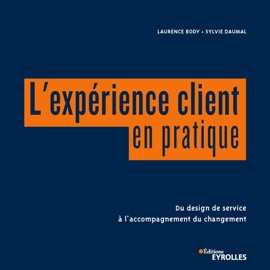 L'expérience client en pratique