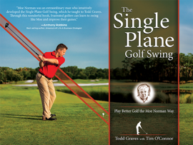 The Single Plane Golf Swing (Enhanced Edition)