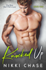 Nikki Chase - Knocked Up - Book Two artwork