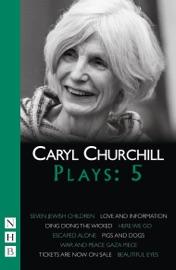 CARYL CHURCHILL PLAYS: FIVE (NHB MODERN PLAYS)