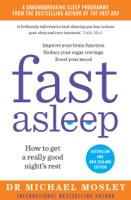 Dr. Michael Mosley - Fast Asleep artwork