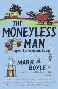 The Moneyless Man Book Cover