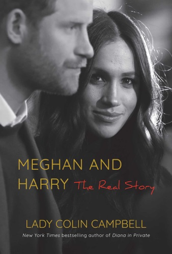 Lady Colin Cambell - Meghan and Harry