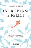 Introversi e felici Book Cover