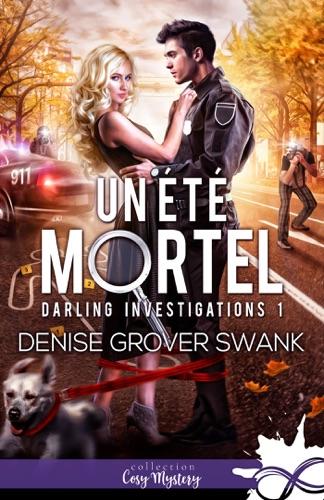 Denise Grover Swank - Un été mortel