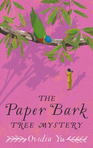 Ovidia Yu - The Paper Bark Tree Mystery