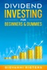 Dividend Investing for Beginners & Dummies