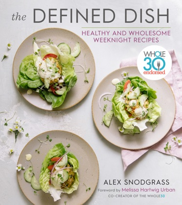 The Defined Dish Wholesome Weeknights image