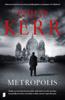 Philip Kerr - Metropolis kunstwerk